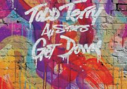 Todd Terry All Stars – Get Down Remixes Part 1 [feat. Tara Mcdonald]