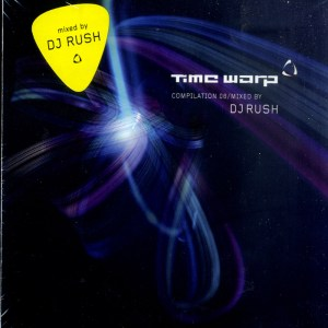 Various Artists - Time Warp Compilation 08 Mixed by DJ Rush - Time-Warp