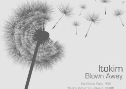 Itokim - Blown Away - Open Concept Recordings