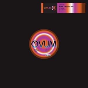 KiNK - Rachel EP - Ovum Recordings