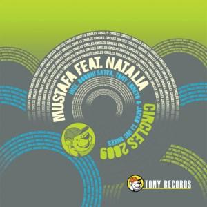 Mustafa - Circles 2009 [feat. Natalía] (The Remixes) - Tony Records