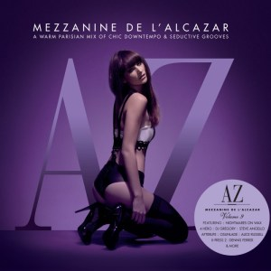 Various Artists - Mezzanine De L'Alcazar Volume 9 mixed by Michael Canitrot - Defected