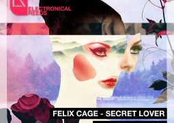 Felix Cage – Secret Lover (Original Mix)