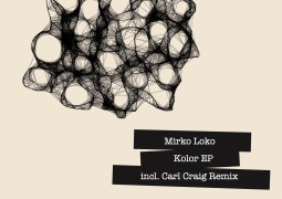 Mirko Loko - Kolor EP - Cadenza