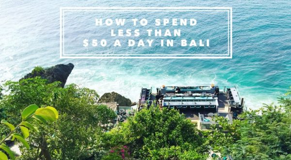 How to Spend Less Than $50 A Day in Bali