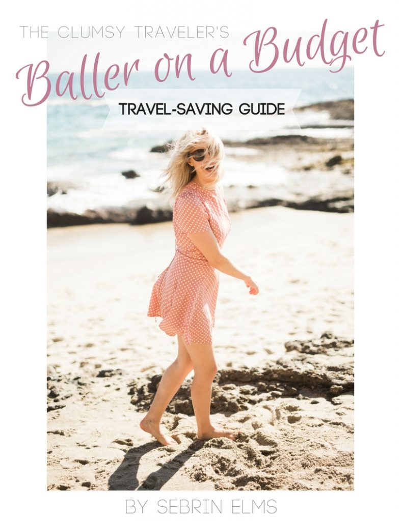 save money for travel; The Clumsy Traveler Baller on a Budget Travel saving guide e-guide