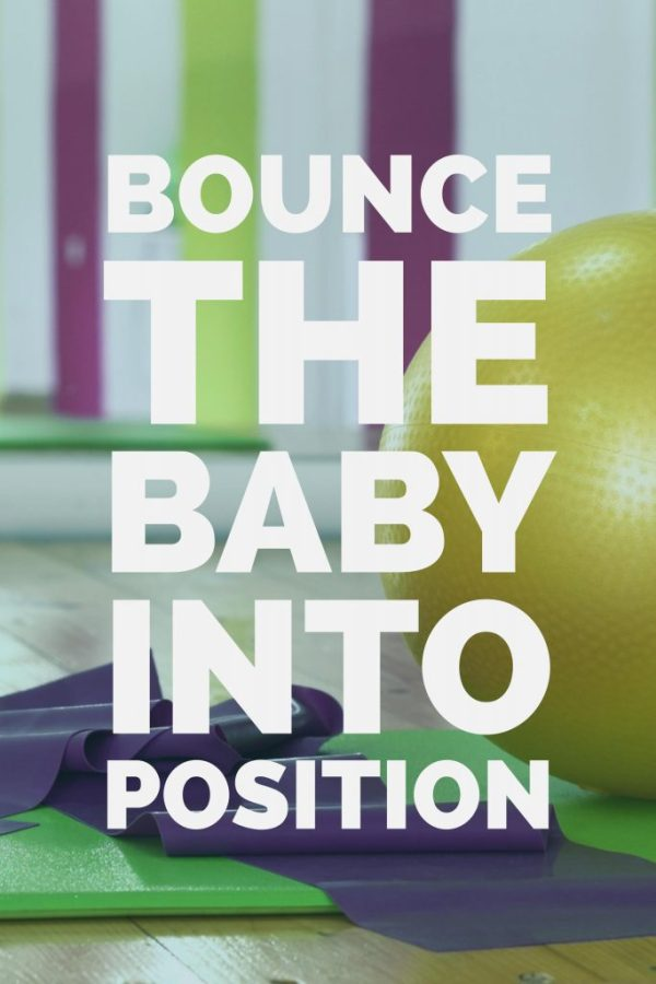 Bounce on a yoga ball to bring on labor