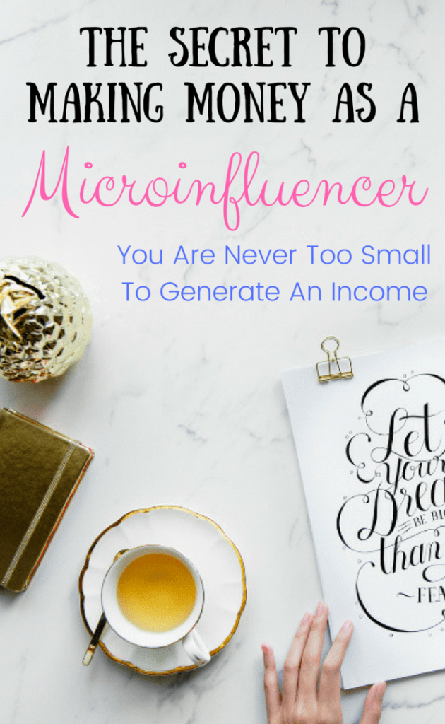 Learn the secrets to making money as a Microinfleuencer. Start making money online with your blog, YouTUbe, and/or Social media accounts TODAY! You are never too small to start making money online.