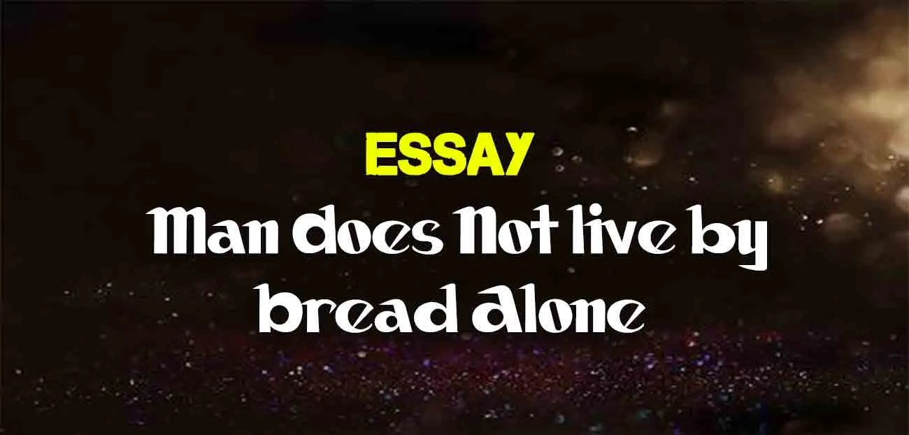 an speech on man cannot live by bread alone