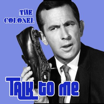 The Colonel 'Talk To Me' cover art.