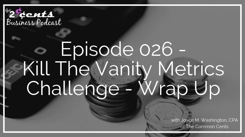 Kill The Vanity Metrics Challenge - Wrap Up