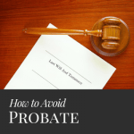 Avoid Probate in your Estate Plan