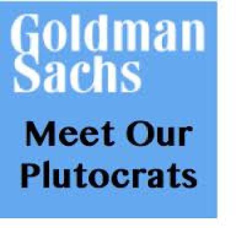 goldman and plutocrats