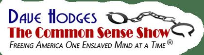 Dave Hodges – The Common Sense Show