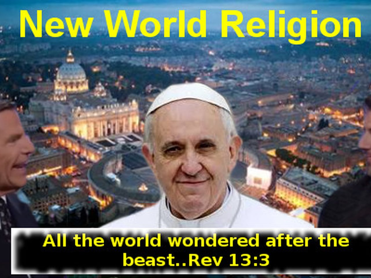 Image result for pope wants NWO