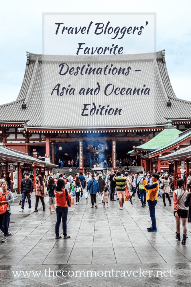 Travel bloggers' favorite places to visit in Asia and Oceania featured by top travel blog, The Common Traveler.