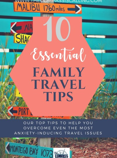 10 Essential Family Travel Tips