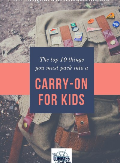 Packing A Carry-on for Kids: 10 Things You Need in Their Bag