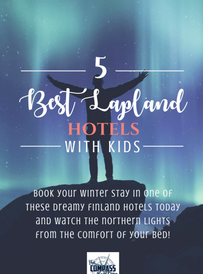 5 Best Lapland Hotels for Your Family's Winter Vacation – Book Your Stay in One of These Dreamy Hotels