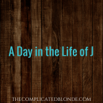 A Day in the Life of J:  Explain first, tell stories after