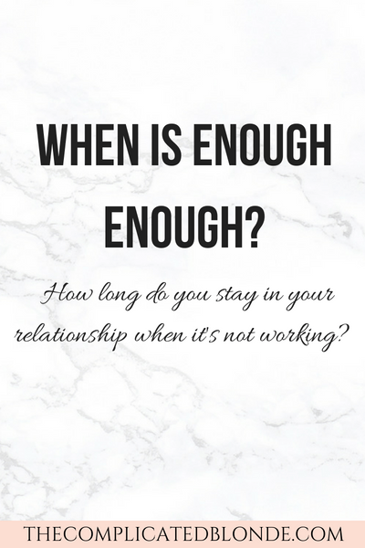 when is enough in a relationship