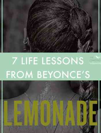 Queen Bey paused time this weekend with the HBO launch of her visual album, Lemonade. What can we learn from Beyonce? Check out The Confused Millennial's 7 Life Lessons from Beyonce's Lemonade