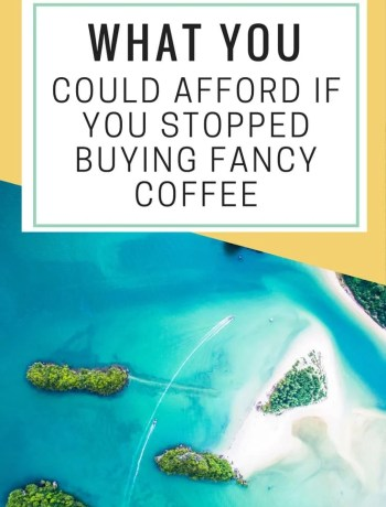 What could you afford if you skipped buying fancy coffee every day? - The Confused Millennial