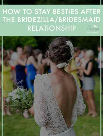 How to not ruin you friendships with your bridesmaids. Is something I think all brides wonder about or secretly fear. Have you had a great experience as a bridesmaid? What made it so great?  What about a no so great experience? What do you wish would've happened? Based on conversations with her, research, and my own experience, here are my 5 tips for staying besties after the wedding with your bridesmaids. - The Confused Millennial