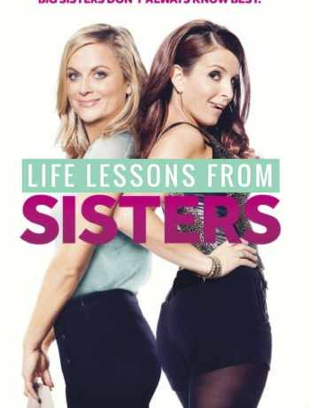 I fell in love with both Tina Fey and Amy Poehler back in 2004, when they delivered us Mean Girls. Then fell in love with Tina Fey all over again in her book,Bossy Pants*which I strongly recommend if you haven't read it! Sisters*is now On Demand if you have the HBO app (woot woot!) and I HIGHLY recommend you watch this movie. Seriously, I could not stop laughing.Not gunna lie... this post is a bit of a stretch. I had toseriouslythink about these life lessons.