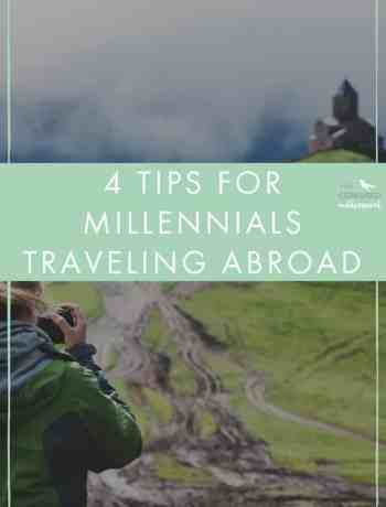 Many of us confused millennials are always looking for ways to better understand ourselves and the world around us. You probably feel a little stuck and are hoping for something to broaden your horizon. I struggled with this feeling a lot in my twenties and one thing that  helped me was traveling abroad. I am sharing four tips for millennials traveling abroad: - the confused millennial