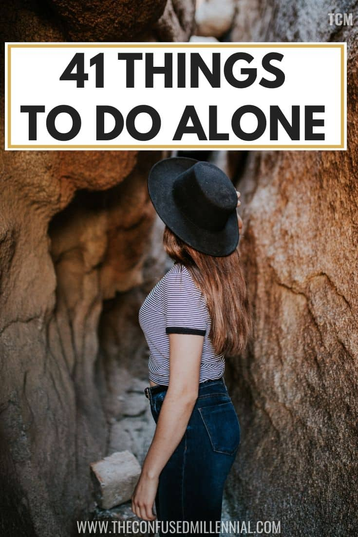 41 Things to Do Alone At Least Once in Your 20s as a woman, best ideas to do alone at home at night, at home ideas for inside or outside during daytime or nighttime, activities for woman to do at home on weekends, at home fun on new years or after a break up or during fall or in winter or on your birthday just because! #selfcare #thingstodoalone