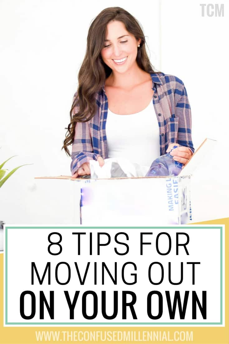 moving tips for 20s, moving out on your own, living on your own