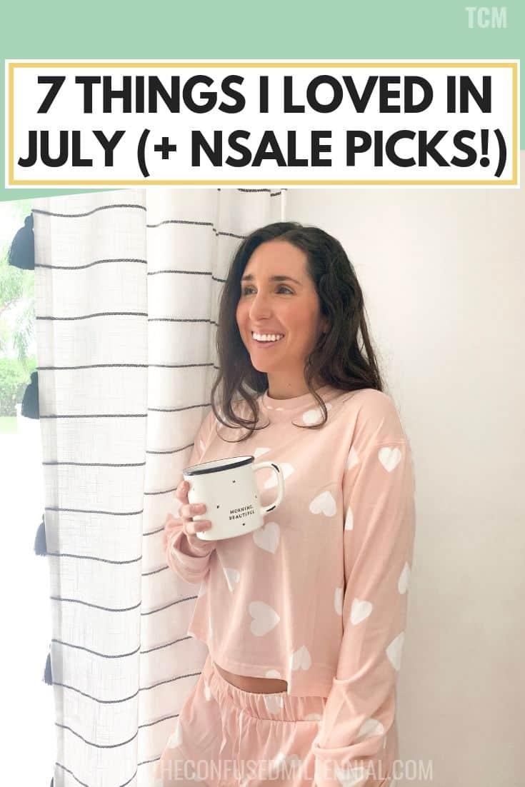 7 things i loved in july, nordstrom sale picks, nsale picks for moms and babies, athleisure finds, celebrating summer months, #bloggerpicks, #bloggerfinds, #nsale, #nordstromsale