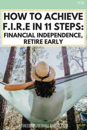 How To Achieve FIRE In 11 Steps_ Financial Independence, Retire Early, funny retire early meme, personal finance retirement tips, financial memes, ways to save money while maintaining a lifestyle for women, financial planning ideas and advice so you can retire by 35 or 45 or whenever you want, ideas to retire faster and earlier, #personalfinance, #firemovement, #fireideas, #howtofire, #refirement, retirement