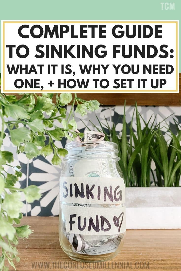 What are Sinking Funds? Why You Need One + How To Set It Up: A Complete Guide To Sinking Funds, list of sinking funds categories and ideas to put your cash into envelopes, example of a sinking fund and how to use it, set up different types of sinking funds to stay on track with your monthly budget, #sinkingfun, #sinkingfunds, #personalfinance, #millennialmoney, personal finance tips and hacks for 20s and women