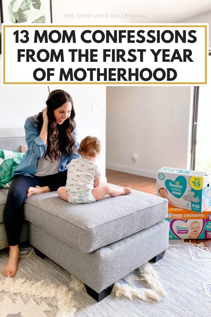 13 Mom Confessions From The First Year Of Motherhood, funny truths about the first year of being a mom, confessions of a girl mom during year one, real talk about the first year of being a mommy, #momconfessions, #momtruths, #funnymomblog, #momblog