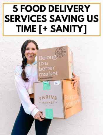 5 Food Delivery Services Saving Us Time [+ Sanity], best food delivery service, healthy meals delivered to your home when you have a baby, healthy meal delivery services for keto, plant based, vegan, low carb, vegetarian options, easy meals sent to your house prepared in 5 minutes or less for busy moms, #fooddelivery, #mealdelivery, save time on food and groceries for family
