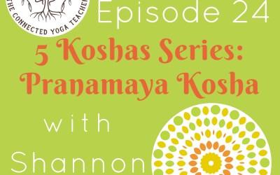5 Koshas: Pranamaya Kosha