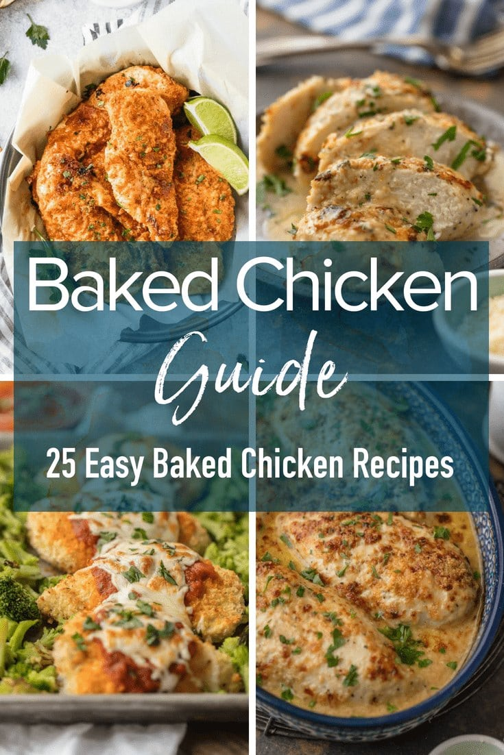 Baked Chicken Guide: 25 Easy Baked Chicken Recipes