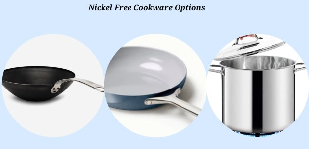 Nickel Free Cookware