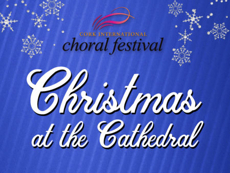 CORK CHRISTMAS ENTERTAINMENT: Concert in St. Fin Barre's Church of Ireland Cathedral