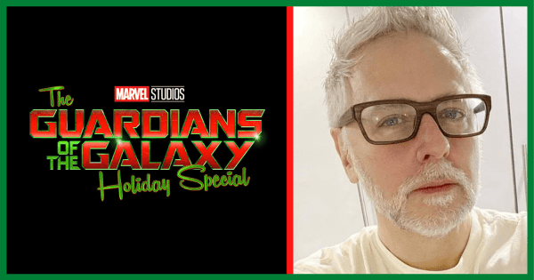 James Gunn Talks 'Guardians of the Galaxy' Holiday Special
