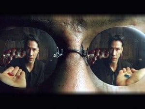Red pill or blue pill.