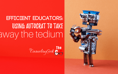 Efficient Educators: Using autoCrat to take the tedium out of school counseling and teaching