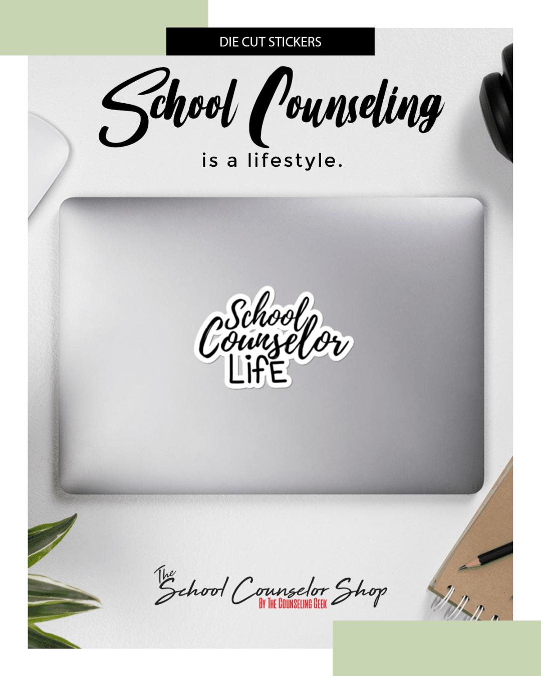 School Counselor   Counselor Sticker   Laptop Sticker  School Counselor Life Bubble-free stickers