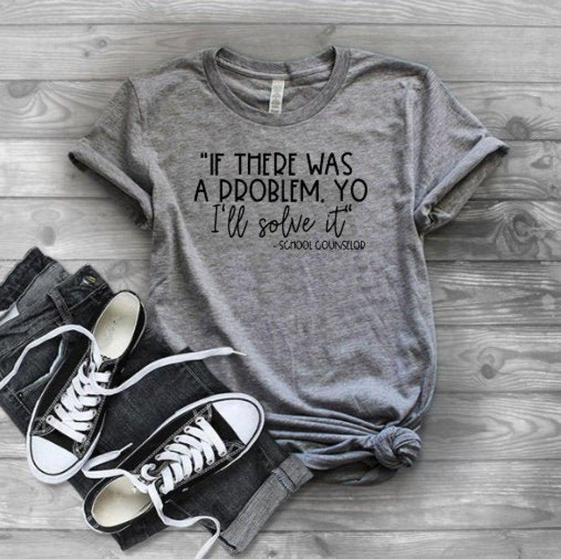 School Counselor Shirt | Shirt for Counselors | School Counselor Gift | First Day of School Shirt| First Day Teacher Gift | School Administ