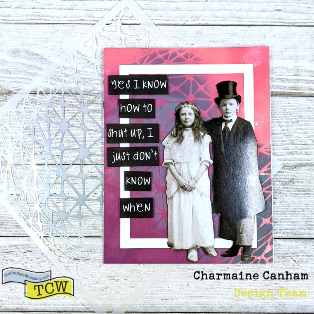 Card by Charmaine Canham for The Crafter'sWorkshop