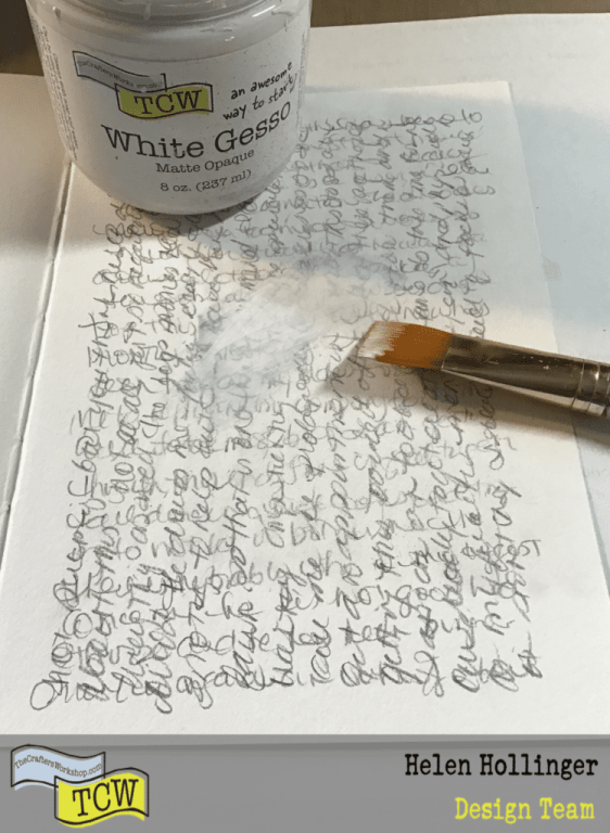 After writing, I applied a layer of TCW9001 White Gesso over the entire writing using a brush.