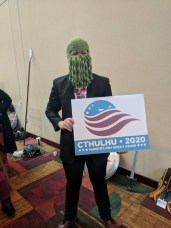 Cthulhu for president! He was even handing out campaign stickers.