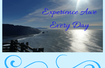 Experience Awe Every Day